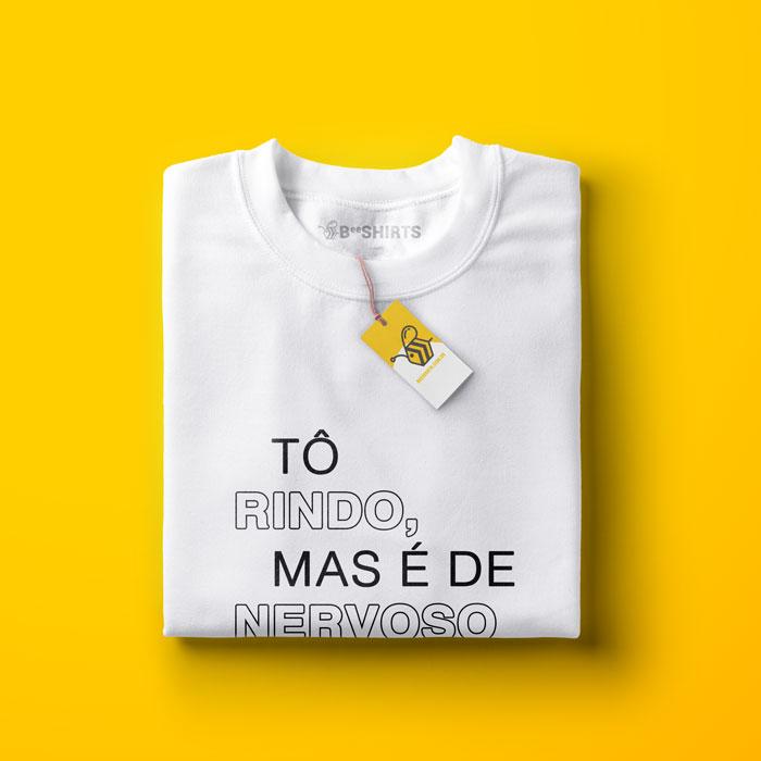 Camiseta Rindo de Nervoso