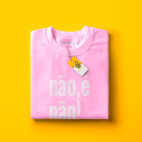 Não é não - Camiseta Não É Não - Camiseta feminista Beeshirts