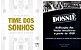 Time dos Sonhos + Dossiê com dedicatórias de Odir Cunha, frete pago para qualquer lugar do Brasil + 3 PDFs por apenas 62 reais - Imagem 1
