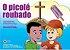O PICOLÉ ROUBADO KIT - Imagem 1