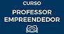 Curso Professor Empreendedor - Imagem 1