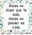 Papel Scrapbook 180g OPA 15x15 cm - OPACARD 2781 Frase 3 - Imagem 1
