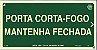 Placa Sinalização PORTA CORTA FOGO ABNT - Imagem 1