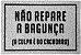 Capacho NÃO REPARE A BAGUNÇA - Imagem 2