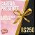 CARTÃO PRESENTE R$ 250,00 - Imagem 1