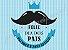 DIA DOS PAIS 014 A4 - Imagem 1