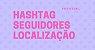 Pacote Instagram HashTag, Localização e Seguidores - Extratores de Dados Telefone e E-mail - Imagem 1