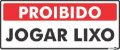 Placa Proibido Jogar Lixo PS153 30X13cm - Imagem 1