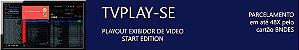 Exibidor de vídeo TVPLAY-SE - Imagem 4