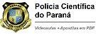 Videoaulas POLÍCIA CIENTÍFICA DO PARANÁ 2017 - R$ 3.163 (nível médio) e R$ 9.264 (nível superior) - Escolha seu cargo - Imagem 1