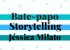 Bate-papo sobre Storytelling com Jéssica Milato - Imagem 1