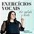 Curso: Exercícios Vocais: Voz Cantada e Falada - Imagem 1