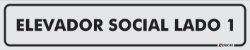 Placa Identificação - Elevador Social - Lado 1 - 25x5cm - Imagem 1