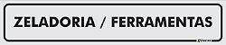 Placa - Identificação - Zeladoria - Ferramentas  - 25x5cm - Imagem 1