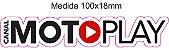 Adesivo Canal MotoPLAY - FRETE GRÁTIS - Imagem 2