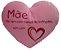 Almofada coração Mãe não vem com manual G - Imagem 1
