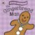 THE GINGERBREAD MAN- TOUCH AND FEEL - Imagem 1