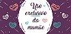 Caneca Uso exclusivo da Mamãe + Embalagem Especial - Imagem 3