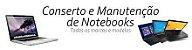 Manutenção de notebooks na região de Sorocaba - Imagem 6