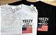 Camiseta - YEEZY FOR PRESIDENT - Imagem 2