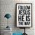 FOLLOW JESUS - Imagem 1