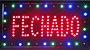 PLACA DE LED FECHADO 25X50 OEM - Imagem 1