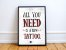 Quadro All You Need Is a Tattoo - Imagem 1
