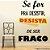 """Adesivo de Parede Frases """"Se For Pra Desistir"""" - Imagem 1"""