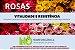 ROSAS - VITALIDADE E RESISTÊNCIA: Estimula a vegetação e proporciona mais saúde e resistência a pragas - 30ml - Imagem 2