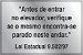 "Placa Aluminio Lei 9502/97 - ""Antes de entrar no elevador ""Pronta entrega - Imagem 1"