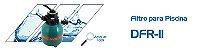 Filtro DFR-11 - Dancor - Para Piscinas de até 17 m³ - Imagem 2