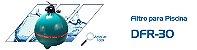 Filtro DFR 30 - Dancor  -  Para Piscinas de Até 147 m³  - Imagem 2