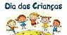 DIA DAS CRIANÇAS 03 A4 - Imagem 1