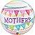 Balão Bubble Transparente Mother's Day Pennants - Imagem 1