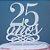Topo de Bolo 25 Anos Glitter Prata Sonho Fino Rizzo Confeitaria - Imagem 1