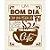 Placa Decorativa em MDF - Bom Dia - DHPM-343 -  LitoArte Rizzo Confeitaria - Imagem 1
