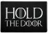 Capacho: Hold The Door - 60x40cm - Imagem 1