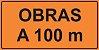 PLACA SINALIZAÇÃO DE OBRAS - OBRAS A 100 M  - Imagem 1