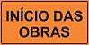 PLACA SINALIZAÇÃO DE OBRAS - INÍCIO DAS OBRAS - 200X100 CM  - Imagem 1