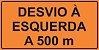 PLACA SINALIZAÇÃO DE OBRAS - DESVIO À ESQUERDA A 500 M  - Imagem 1