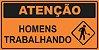 PLACA SINALIZAÇÃO DE OBRAS - ATENÇÃO HOMENS TRABALHANDO - Imagem 1
