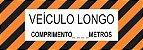 Faixa Refletiva Advertência - Veículo Longo - Imagem 1