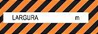 Faixa Refletiva Advertência - Largura - Imagem 1