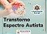 Transtorno do Espectro Autista - Imagem 1