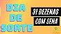 Planilha Dia de Sorte - 31 Dezenas Fechando Sena em Grupos - Imagem 2