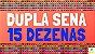 Planilha Dupla Sena - Fechamento de 15 Dezenas com Garantia - Imagem 3