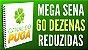 Planilha Mega Sena - 60 Dezenas com Fechamento Reduzido pra Ganhar - Imagem 2