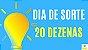 Planilha Dia de Sorte - Esquema com 20 Dezenas e Garantia de Sena - Imagem 2