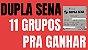 Planilha Dupla Sena - Jogue com 11 Grupos de 18 Dezenas - Imagem 2