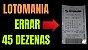 Planilha Lotomania - Esquema para Errar 45 Dezenas - Imagem 2